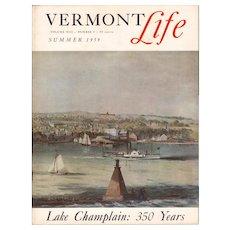 Lake Champlain: 350 Years Vermont Life Magazine 1959 Summer Issue