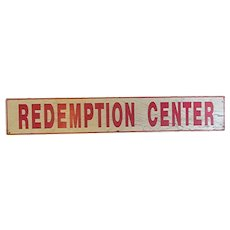 Redemption Center Wood Advertising Sign