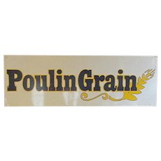 Poulin Grain Metal Advertising Sign