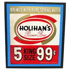 SOLD   One left    Holihans Beer Advertising Sign Diamond Spring Brewery Lawrence Mass.