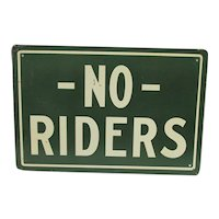 NO Riders Wagon Tin Advertising Sign Circa 1900