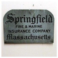 Advertising Sign For Springfield Fire and Marine Insurance Original Meta Sign