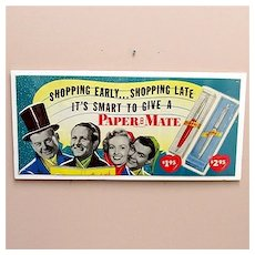 Paper Mate Pens Advertising Sign For Trolley Cars REDUCED