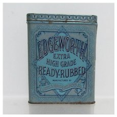 SOLD   See 3 other Tins we have for sale  Edgeworth Ready Rubbed Advertising Tobacco Tin
