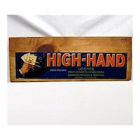 High Hand of California Wood Crate Advertising Sign