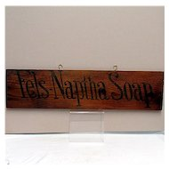 Fels-Naptha Soap Wood Advertising Sign