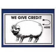 Humorous Credit Sign