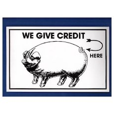 Humorous Advertising Credit Sign