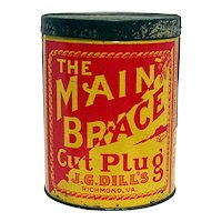 Advertising Main Brace Tobacco Tin By J.G. Dills Of Virginia