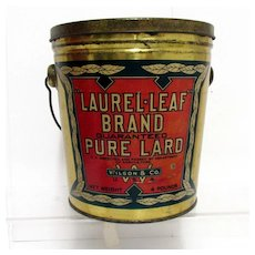 Lard Advertising Antique Tin Pure Lard Laurel Leaf Brand Pail