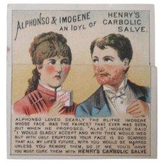 Original Henry's Carbolic Salve metamorphic trade card circa 1880's-90's