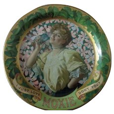 """Moxie soda advertising 6"""" tin tip tray early 1900's"""