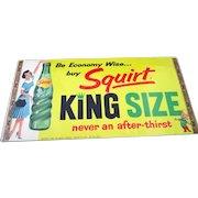 Squirt Soda Little Squirt Window/Door sign near mint unused 1960