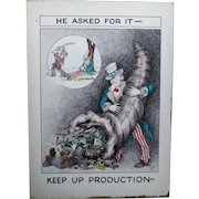 """Uncle Sam WWII """"He Asked For It Keep Up Production"""" original art Charles John"""
