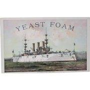Yeast Foam advertising sign U.S.Armored Cruiser New York circa mid 1890's