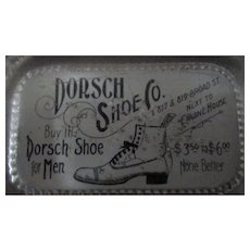 Advertising Shoes paperweight Dorsch Shoe Company-Early 1900's-near mint - Red Tag Sale Item