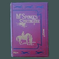 Mr. Sponge's Sporting Tour 1852