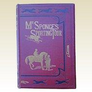 Mr. Sponge's Sporting Tour 1852