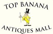 Top Banana Antiques Mall