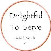 Delightful To Serve