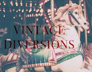 Vintage Diversions