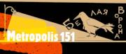 Metropolis 151