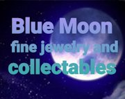 Blue Moon Jewelry and Collectibles