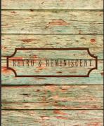Retro & Reminiscent