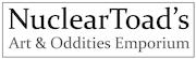NuclearToad's Art & Oddities Emporium