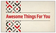 Awesome Things For You