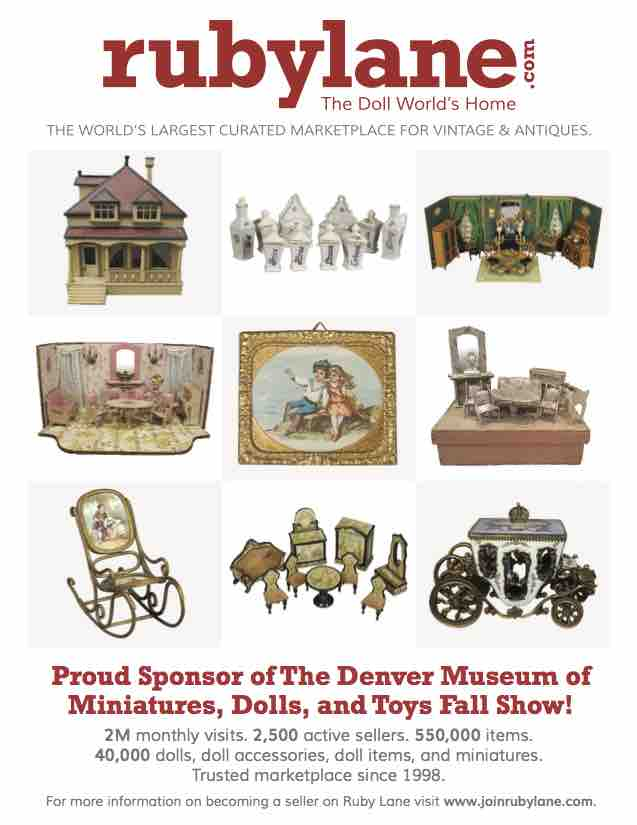 September 2017, Ruby Lane Sponsors The 2017 Denver Museum of Miniatures, Dolls, and Toys Fall Show image 1