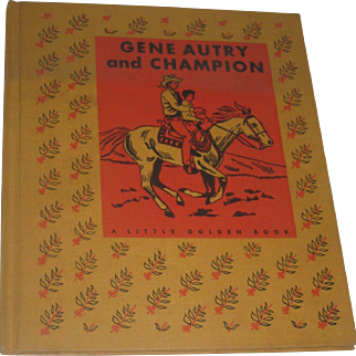 Vintage Gene Autry and Champion Western Children's Book Illustrated 1956 Hard Back