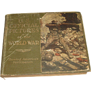 Vintage Book U.S. Official Pictures of the World War 1920 Americas Participation