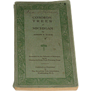 1927 Book Common Trees of Michigan by Joseph Illick American Tree Assoc. Illus.