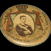RARE! Antique Pinback Political Button Mexico 1800's