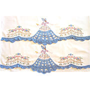Vintage Southern Belle  Pillowcases Embroidered and Crocheted