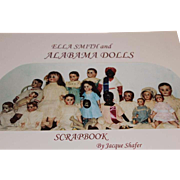 Ella Smith and Alabama Dolls softcover book, written by Jacque Shafer. Alabama Dolls book. Last 2 copies!