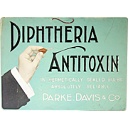 Antique Diphtheria Antitoxin Advertising Sign by Parke Davis & Co ca1900