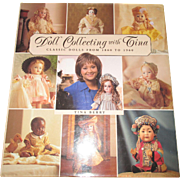 Doll Collecting With Tina  Classic Dolls From 1860 - 1960 Book BY Tina Berry