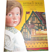 The Antique Dolls Dollhouses and Toys of the Lego Foundation Of Denmark Volume One by Florence Theriault