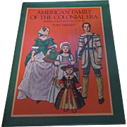 Vintage American Family of The Colonial Era Paper Dolls kin Full Color By Tom Tierney