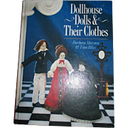 Dollhouse Dolls & Their Cloths Book By Barbara Marsten & Tina Bliss