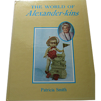 The World Of Alexander-Kins By Patricia Smith