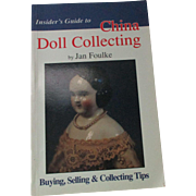 Insider's Guide To China Doll Collecting Book By Jan Foulke