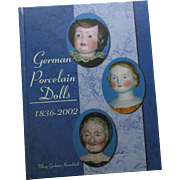German Porcelain Dolls 1836-2002 By Mary Gorham Krombholz