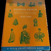 Fashion Design - 1850-1895 By Design Di Moda Creation De Mode