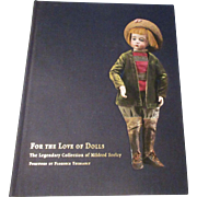 For The love Of Dolls The Legendary Collection Of Mildred Seeley