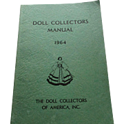 Doll Collectors Manual 1964 The Doll Collectors Of America Inc.