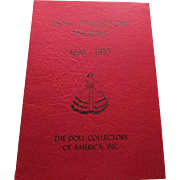 Doll Collectors Manual 1956-1957 The Doll Collectors Of America Inc.