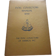 Doll Collectors Manual 1949 The Doll Collectors Of America, Inc